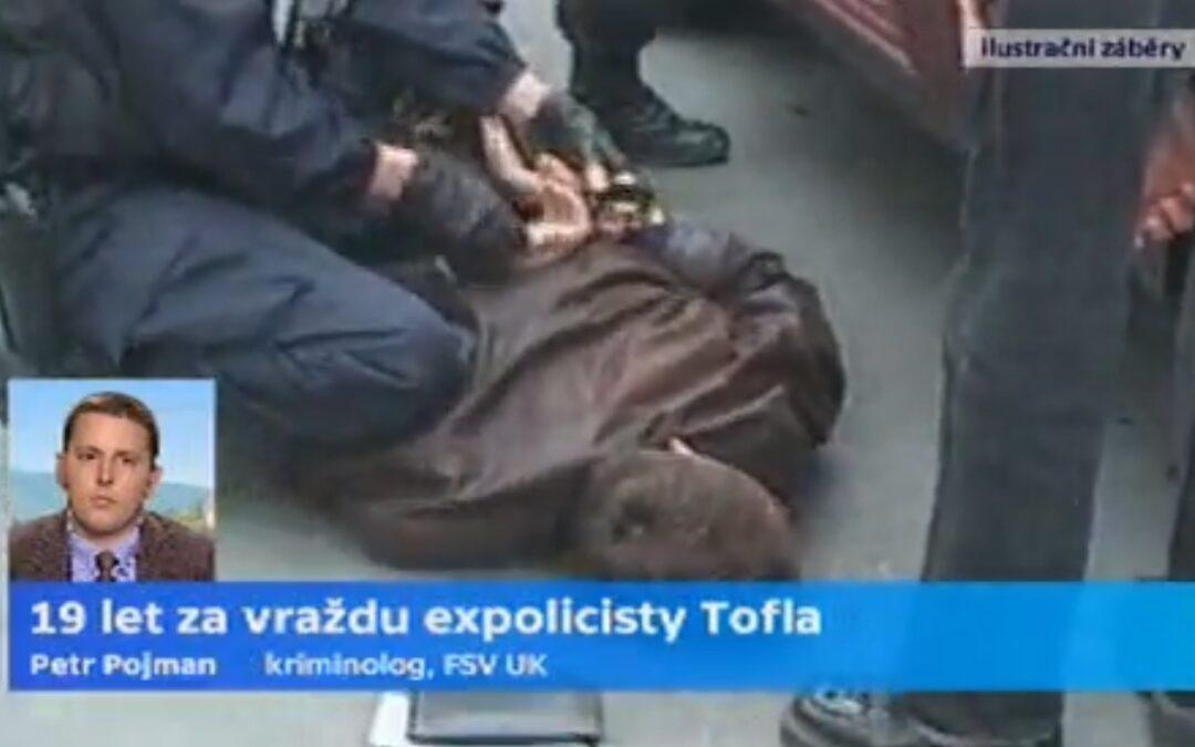 Kriminolog Petr Pojman o Toflově vraždě, 16.10.2013